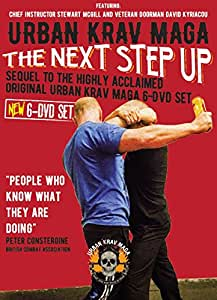 """Urban Krav Maga: The Next Step Up: """"Highly recommended"""" by The British Combat Association. Fight Finishers and Fighting Techniques; Knife Attacks and Threats; Street Grappling; Ground Fighting; Baton Attacks."""