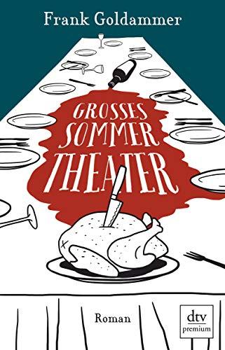 Großes Sommertheater: Roman