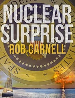 Nuclear Surprise (English Edition) di [Carnell, Rob]