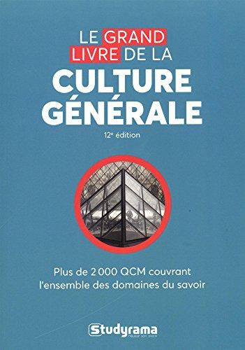 Le grand livre de la culture générale (Concours Etudes Supérieures)