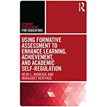 Using Formative Assessment to Enhance Learning, Achievement, and Academic Self-Regulation (Student Assessment for Educators)