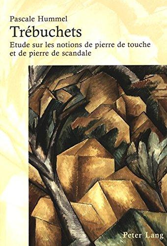 Trébuchets : Étude sur les notions de pierre de touche et de pierre de scandale par Pascale Hummel