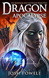 Dragon Apocalypse (The Berserker and the Pedant Book 2)