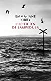 opticien de Lampedusa (L') | Kirby, Emma-Jane. Auteur
