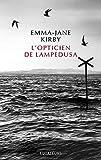 L'opticien de Lampedusa | Kirby, Emma-Jane. Auteur