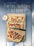 Telecharger Livres Le meilleur des tartes quiches et cakes (PDF,EPUB,MOBI) gratuits en Francaise