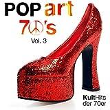 PopArt 70's Vol. 3 - Kult Hits der 70er
