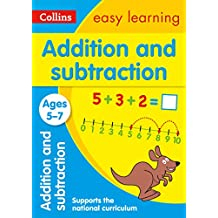 Addition and Subtraction Ages 5-7: Prepare for School with Easy Home Learning