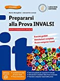 Prepararsi alla prova INVALSI. Per la Scuola media. Con e-book. Con espansione online