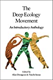The Deep Ecology Movement: An Introductory Anthology (Io Series)