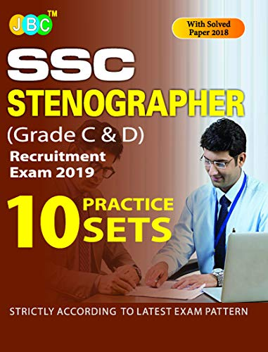 15 Practice Sets' SSC STENOGRAPHER (Grade C& D) Recruitment Exam 2019 Strictly on Latest Exam Pattern