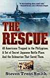 Front cover for the book The Rescue: A True Story of Courage and Survival in World War II by Steven Trent Smith