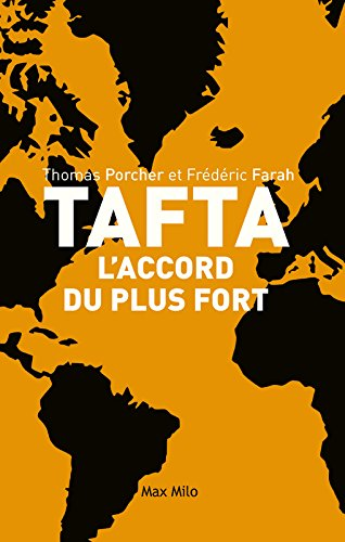 TAFTA : L'accord du plus fort