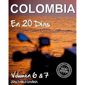 Colombia en 20 Días: Volumen 6 y 7