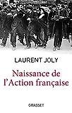 Naissance de l'Action Française - Collection dirigée par Patrick Weil