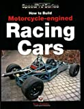 How to Build Motorcycle-engined Racing Cars (Speedpro) (Speedpro Series)