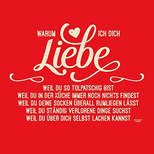 Oster-Geschenk / T-Shirt für Männer mit Print Aufdruck: Warum ich Dich liebe Farbe: rot Rot