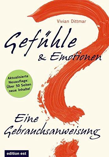gefuhle-emotionen-eine-gebrauchsanweisung-wie-emotionale-intelligenz-entsteht