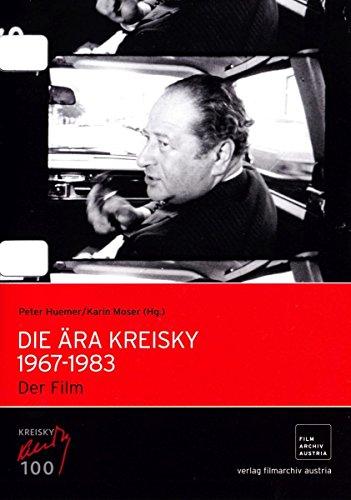 Die Ära Kreisky 1967-1983: Der Film