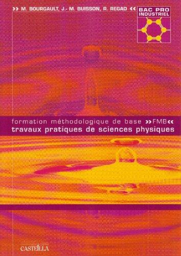formation-mthodologique-de-base-travaux-pratiques-de-sciences-physiques-bac-pro-industriel