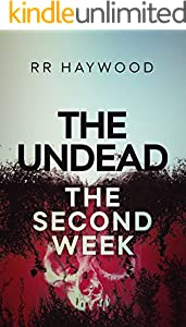 The Undead. The Second Week : compilation edition (The Undead series Book 2)