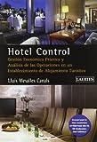 Hotel Control: Gestión económica práctica i análisis de las operaciones en un establecimiento de alojamiento turístico (Ensenñanza)