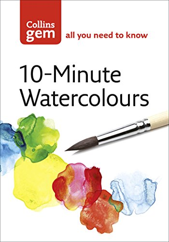 10-Minute Watercolours (Collins Gem) (English Edition) por Hazel Soan