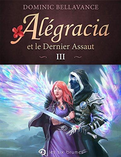 Algracia et le Dernier Assaut