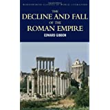 The Decline and Fall of the Roman Empire (Classics of World Literature)