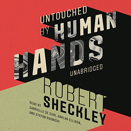 Untouched by Human Hands  Audiolibri