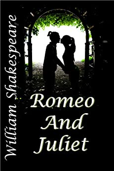 Romeo and Juliet by [Shakespeare, William]