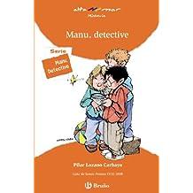 Manu, detective (Castellano - A Partir De 8 Años - Altamar)