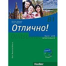 Otlitschno! B1. Kurs- und Arbeitsbuch mit Audio-CD: Der Russischkurs