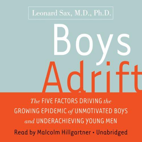 Boys Adrift  Audiolibri