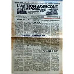 ACTION AGRICOLE DE TOURAINE (L') [No 304] du 26/12/1952 - VOUVRAY - FOIRE AU VINS - LES TAUREAUX DU CENTRE D'INSEMINATION PAR PECARD - LUTTE CONTRE LE TAUPIN DE LA POMME DE TERRE - MUTUALITE SOCIALE AGRICOLE