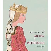 Historias de Moda Y Princesas