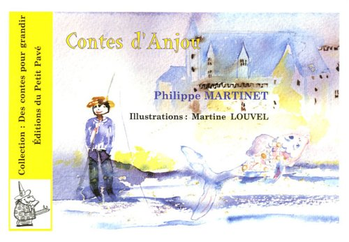 Contes d'Anjou : Pour aujourd'hui.