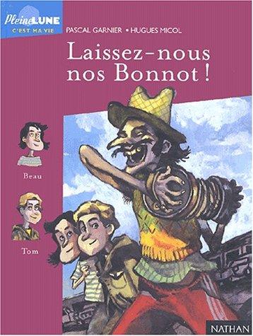 """<a href=""""/node/37162"""">Laissez-nous nos Bonnot !</a>"""