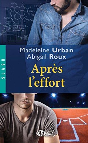Après l'effort (SLASH) (French Edition)