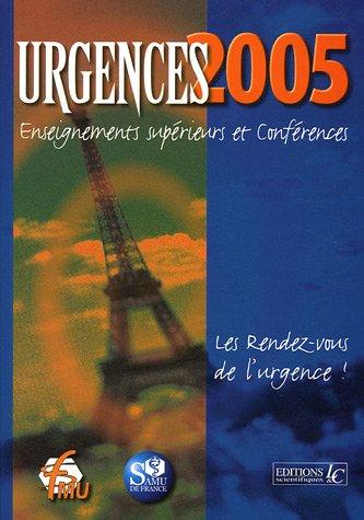 Urgences 2005 : Enseignements supérieurs et conférences