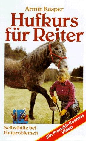 Hufkurs für Reiter - Armin Kasper [VHS]