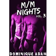 M/M Nights Vol. 3: Sueurs Délicieuses (+ Histoire BONUS): (Trilogie Érotique MM, HARD, Interdit, Première Fois, Gay M/M)