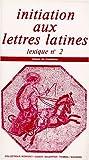 Initiation aux lettres latines 3e - Lexique n° 2
