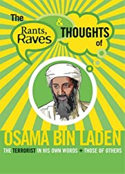 Rants, Raves: Osama Bin Laden (Rants Raves and Thoughts)