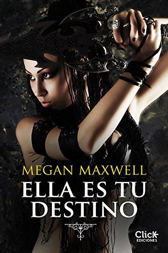 Ella es tu destino eBook: Maxwell, Megan: Amazon.es: Tienda Kindle