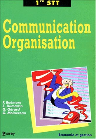 Communication et organisation 1re STT