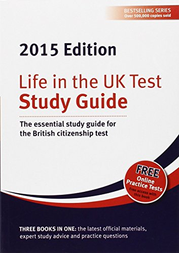 Life in the UK Test: Study Guide 2015: The Essential Study Guide for the British Citizenship Test by Martin Cox (Designer), George Sandison (Editor), Henry Dillon (Editor) (18-Nov-2014) Paperback