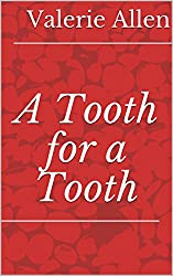 A Tooth for a Tooth (English Edition)