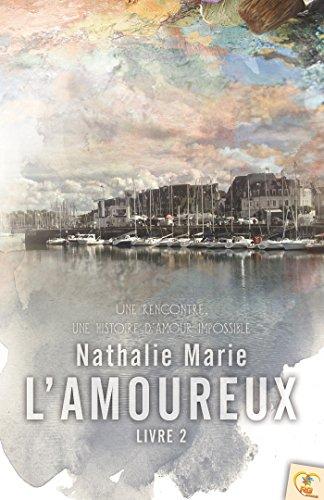 L'amoureux : Livre 2 par From Reines-Beaux