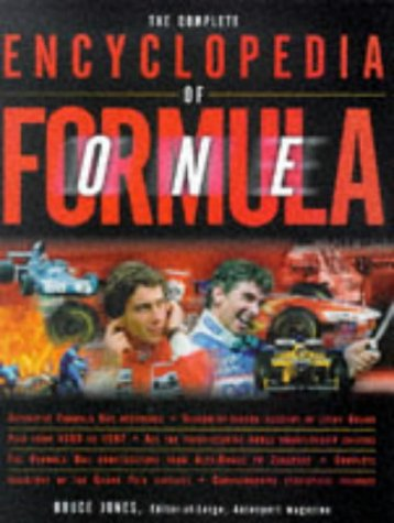The Complete Encyclopedia of Formula One: The Ultimate Guide to the World's Most Exciting Sport por Bruce Jones